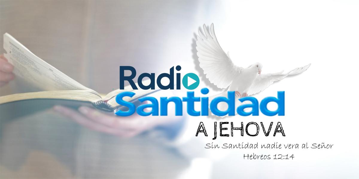 Radio Santidad a Jehova