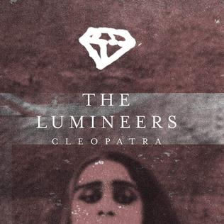 Cleopatra The Lumineers Song Wikipedia
