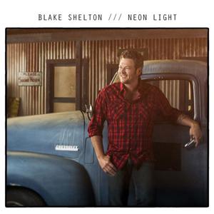 Neon Light Blake Shelton Song Wikipedia