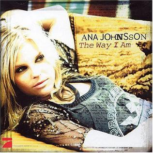 The Way I Am (Ana Johnsson album) - Wikipedia