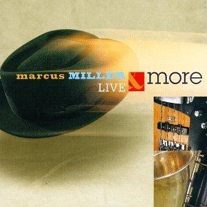 Live Amp More Marcus Miller Album Wikipedia