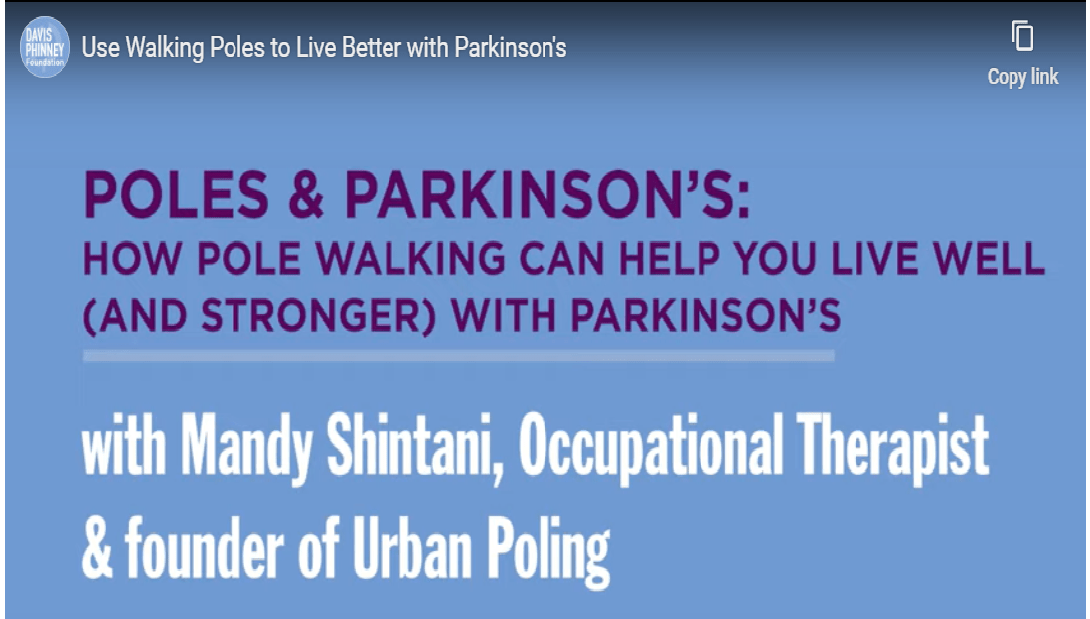Poles and Parkinson's:  How Poles Can Help You Live Well and Strong with Parkinson's – DavisPhinney Foundation.