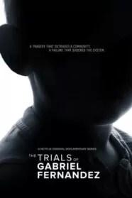 The Trials of Gabriel Fernandez Serie Completa