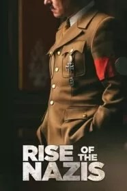 Rise of the Nazis Serie completa