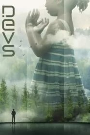 Devs 1x05 HD Online Temporada 1 Episodio 5