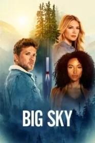 Big Sky 1×09 HD Online Temporada 1 Episodio 9