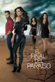 El Final del Paraíso 1×37 HD Online Temporada 1 Episodio 37