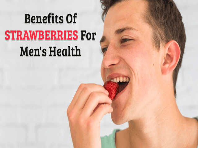 Benefits Of Strawberries For Your Health