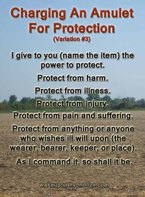 Protection Chants For Protection Spells   Wake up and Unhypnotize Protection Chant  9  For Charging An Amulet For Protection  Variation  2
