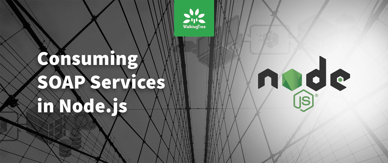 Consuming Soap Service in NodeJs | WalkingTree Technologies