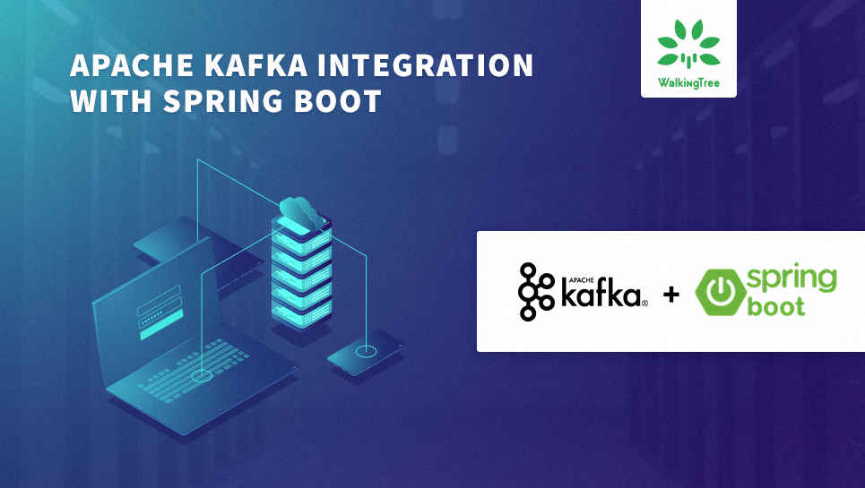Apache Kafka integration with Spring Boot | WalkingTree