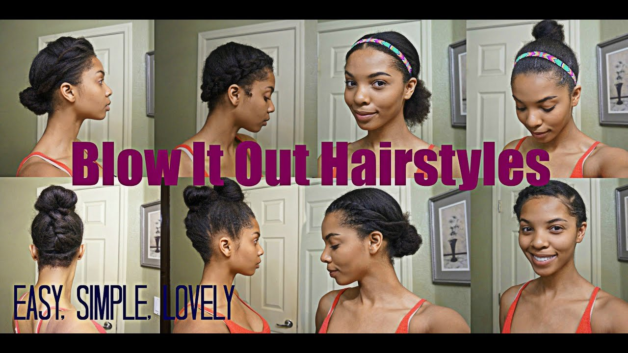 New Natural Hair 7 Simple Styles For Blown Out Hair Youtube Ideas With Pictures