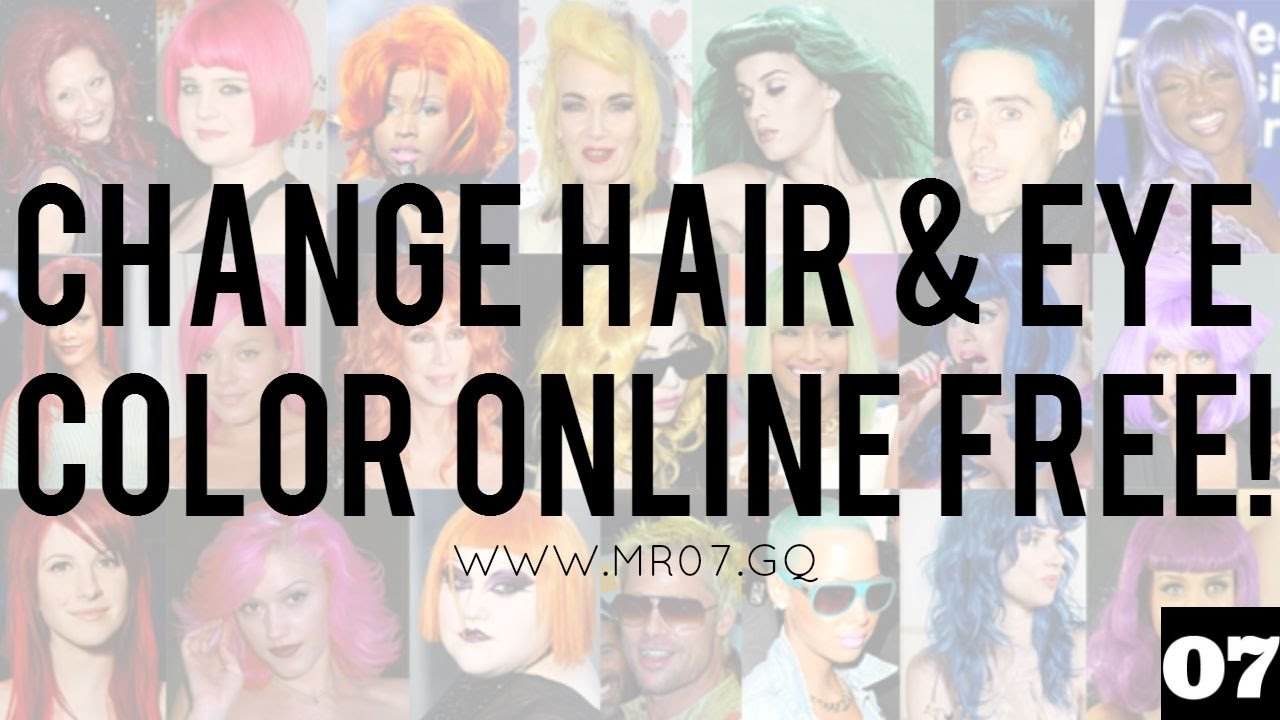 New How To Change Hair And Eye Color Online For Free No Ideas With Pictures