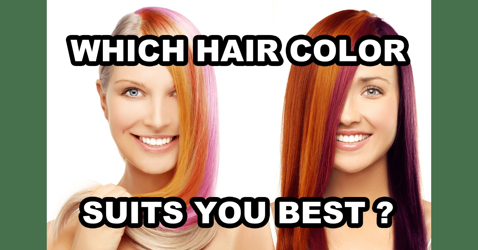 New Which Hair Color Suits You Best Quiz Quizony Com Ideas With Pictures