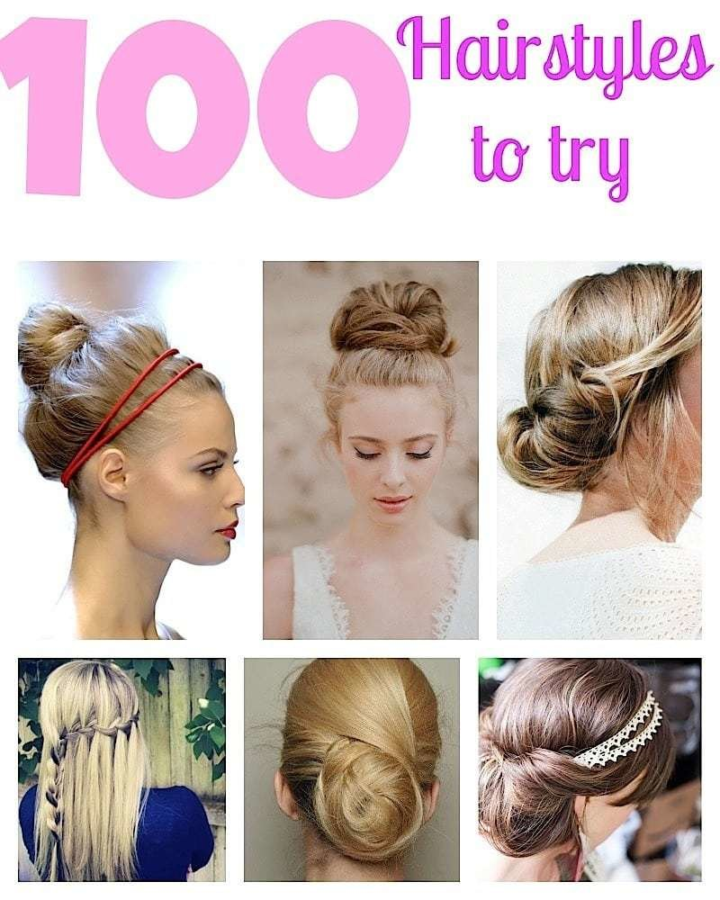New 100 Top Hairstyles Every Woman Should Try Braids Curls Ideas With Pictures