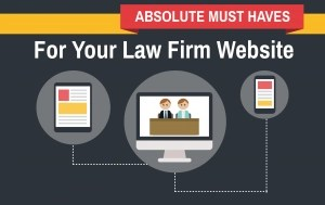 Absolute must haves for a law firm website