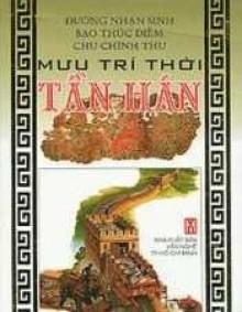 Mưu Trí Thời Tần Hán