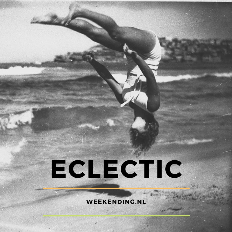 "Eclectic ""Do the weekending"""