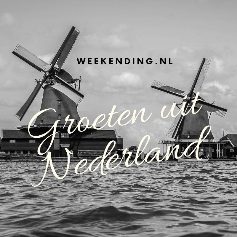 "The Netherlands ""Do the weekending"""