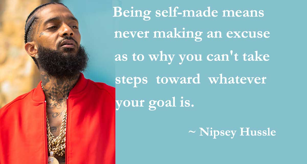 Hussle Nipsey Love Quotes