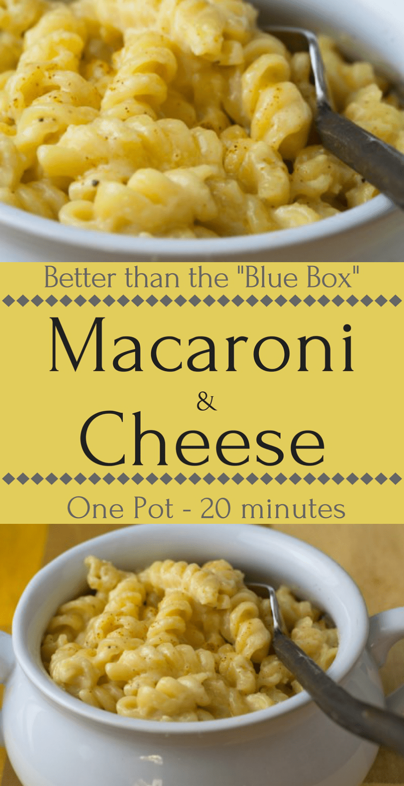 """Mac and cheese that's better than the """"Blue Box"""" and ready in under 20 minutes!"""