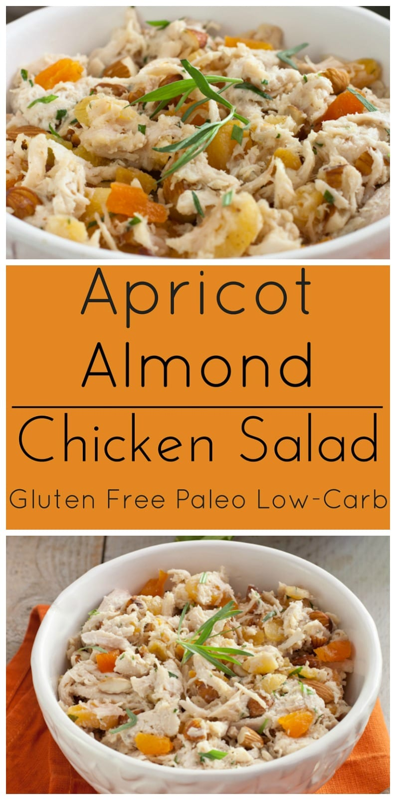 Delicious Chicken Salad with Apricots, Almonds and Tarragon. Gluten free, paleo and low-carb!