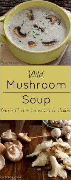 Wild Mushroom Soup is gluten free, paleo, low-carb  vegetarian.