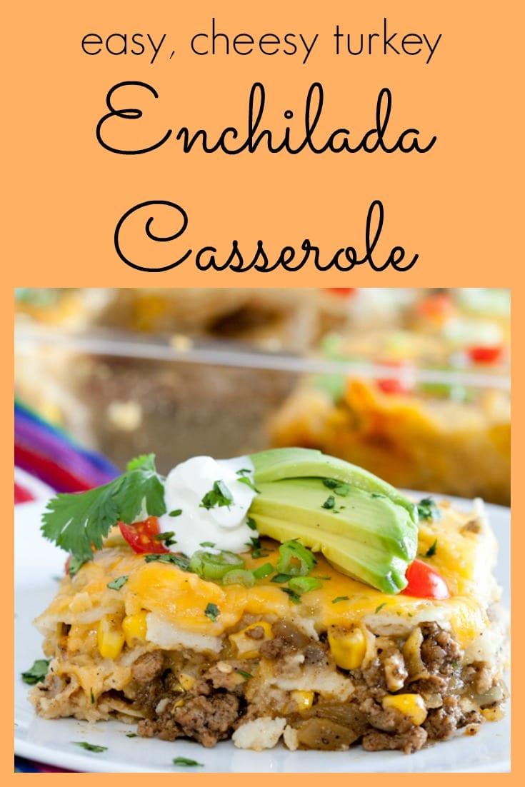 Easy, cheesy turkey enchilada casserole is budget friendly and gluten free! #budgetmeal #groundmeat #groundbeef #groundturkey #mexicanfood #texmex #enchiladas #casserole