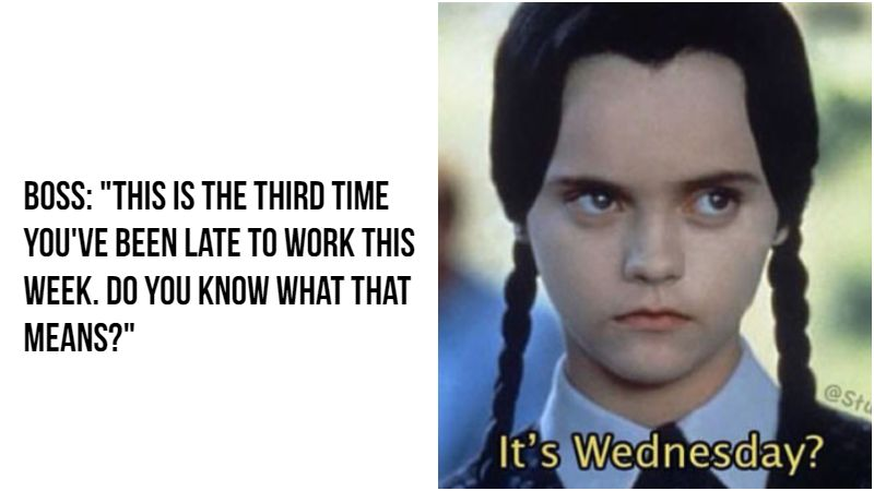 Work Memes Wednesday Funny