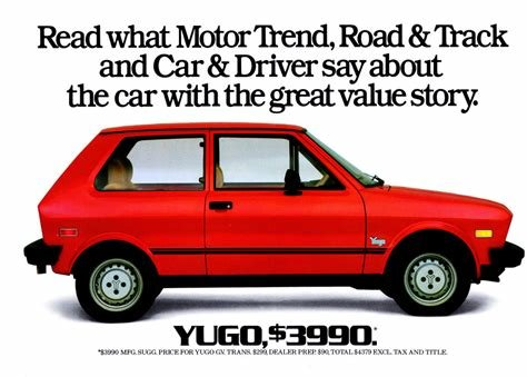 New The Yugo The Rise And Fall Of The Worst Car In History On This Month