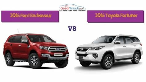 New 2016 Toyota Fortuner Vs 2016 Ford Endeavour Specs Comparison On This Month