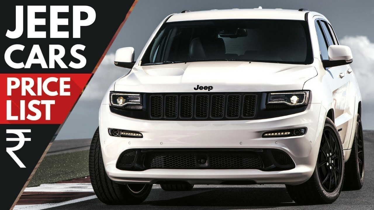 New Jeep Cars Price List Updated 2018 Youtube On This Month