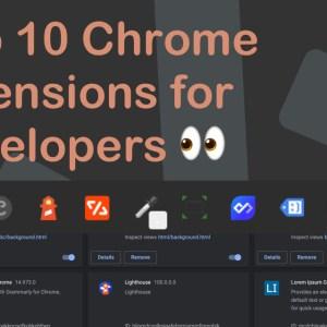 Web geliştiricileri için en iyi 15+ Chrome uzantısı