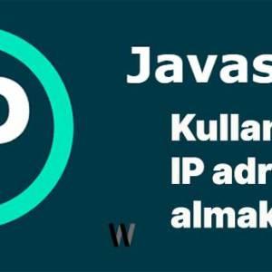 Kullanıcının IP adresini almak [JavaScript]