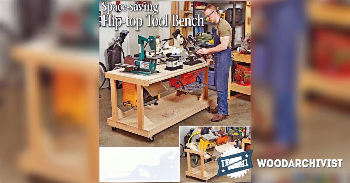 1037 Flip Top Tool Bench Plans Woodarchivist