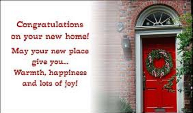 Congratulations Messages For New House Quotes And Messages
