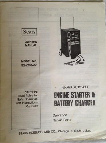 Sell Sears Engine Starter Amp Battery Charger 934 718460 40 Amp 6 12 Volt Manual Motorcycle In