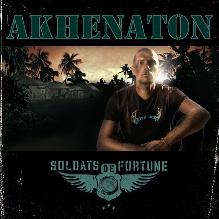 Akhenaton Soldats De Fortune 361 Records Abcdr Du Son