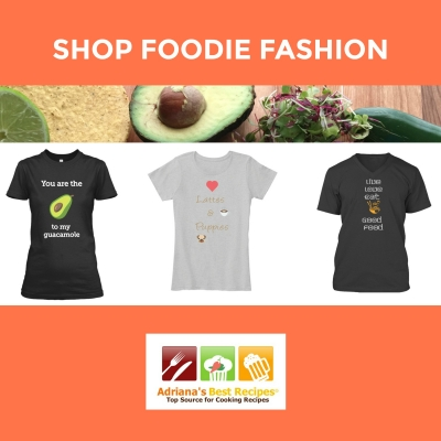 Shop Foodie Fashion at Adriana's Best Recipes!