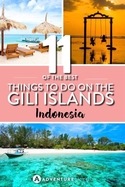 12 Things to do in the Gili Islands That You Can't Miss