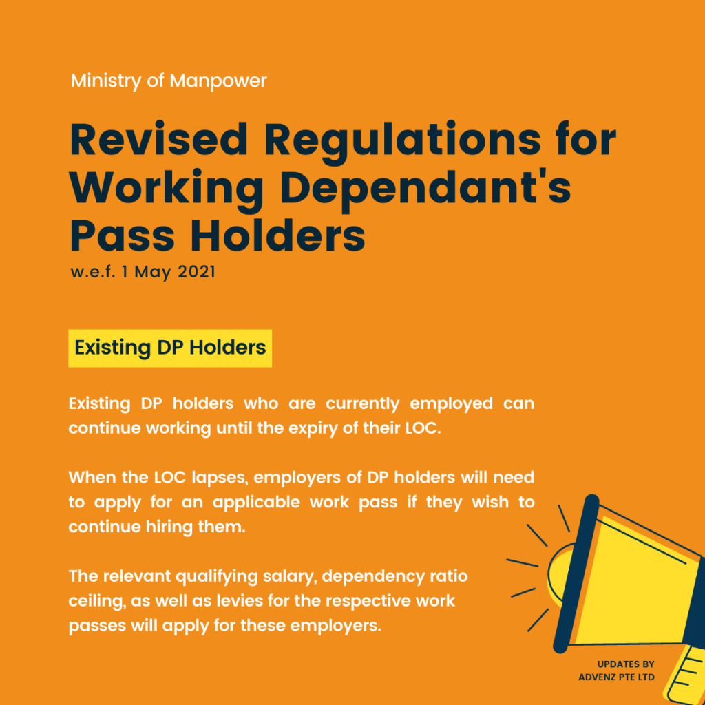 Revised Regulations for Working Dependant's Pass Holders (MOM) - Existing DP Holders