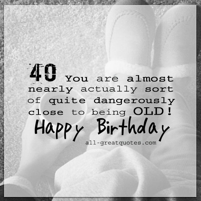 Funny Pictures 40th Birthday