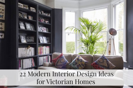 22 Modern Interior Design Ideas For Victorian Homes   The LuxPad Victorian homes are wonderfully unique  full of character and open to a  world of interior design opportunities  If you are lucky enough to own a  Victorian