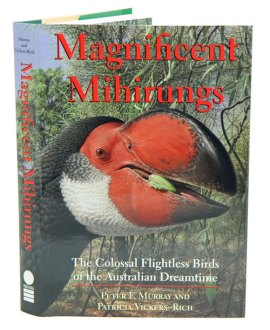 Magnificent mihirungs  the colossal flightless birds of the     Magnificent