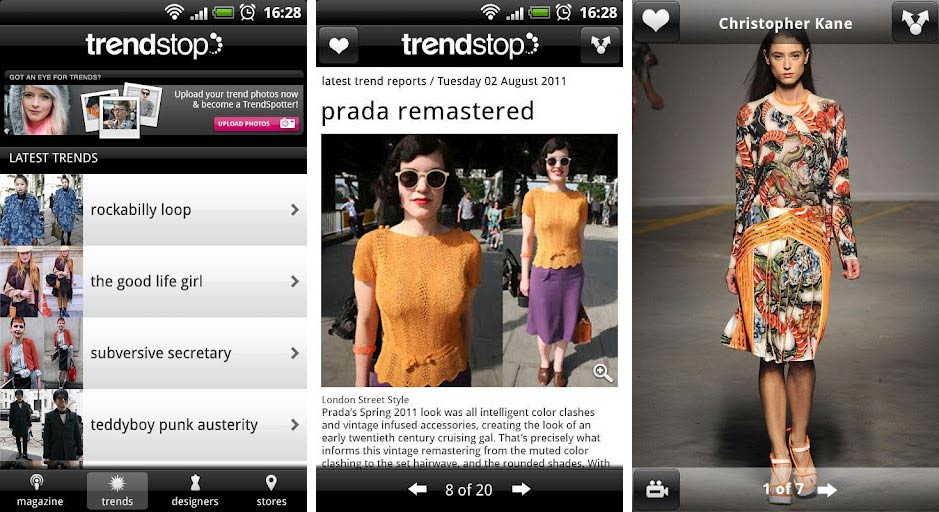 Best fashion and style apps for Android   Android Authority The Trendstop Fashion TrendTracker app develped by Amoja allows you to take  a peek at the latest fashion news  trends  and catwalk photo galleries  right on