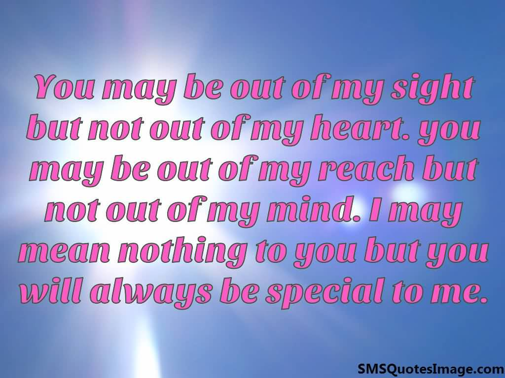 Out Of Sight But Not Out Of Mind Quotes Ssmatters