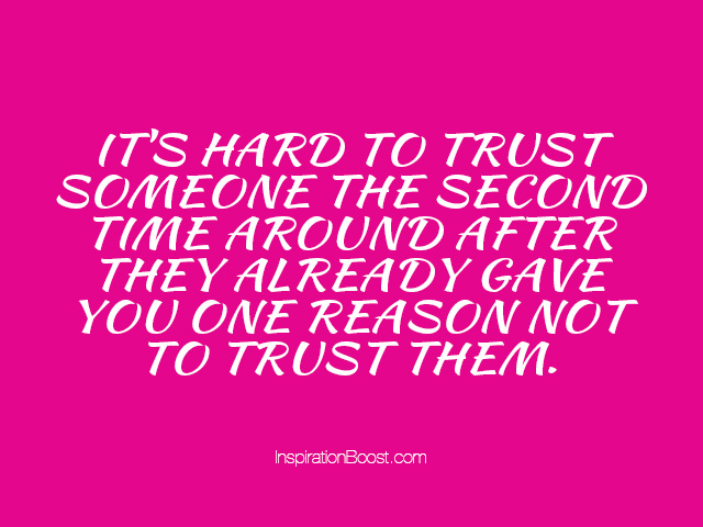 Issues Quotes Broken Trust