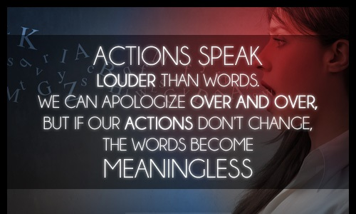 Actions If Words Your Whats Actions Say Louder They Dont Speak Words
