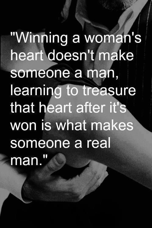 Man Should Woman Treat How Her About Quotes