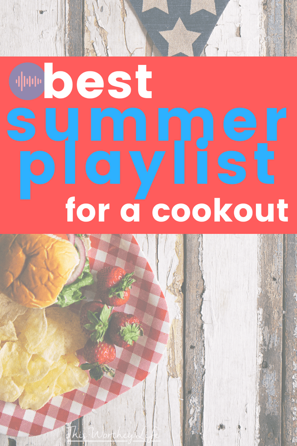 Music plays a big role in having a successful party. We're sharing our favorite songs and best playlist for a summer cookout!